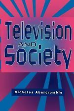 Television and Society (University of Cambridge Oriental)-ExLibrary