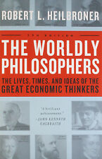 THE WORLDLY PHILOSOPHERS by Robert L. Heilbroner * New Paperback *