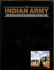 THE INDIAN ARMY: United Nations Peacekeeping Operations, Capt Verma,  HBdj