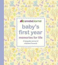 Baby's First Year - Memories for Life, Annabel Karmel