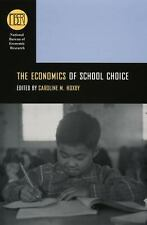The Economics of School Choice (National Bureau of Economic Research Conference