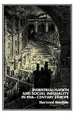 Industrialisation and Social Inequality in 19th Century Europe, Little, Bruce, K