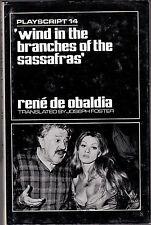 Rene De Obaldia - Wind in the Branches of Sassafras - 1st 1969 - Playscript 14