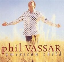 Phil Vassar - American Child (CD, 2002, Arista Records (BMG), USA)