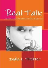 Real Talk : A Collection of Unsolicited Advice from a Blogger Chick by India...