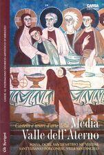 Castelli e tesori d'arte della media valle dell'Aterno. Fossa, Ocre, S. Demetrio