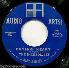 THE INCREDIBLES-Crying Heart-Rare Northern Soul 45-AUDIO ARTS! #60.001