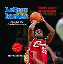 Lebron James: Basketball StarEstrella del Baloncesto (Sports Superstar-ExLibrary