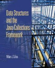 Data Structures and the Java Collections Framework Collins, William Hardcover