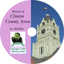 CLINTON County Iowa IA, - History & Genealogy -  4 Books on CD ! - Ancestry DVD