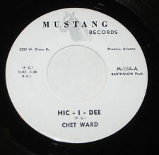 "Chet Ward 7"" 45 HEAR PRIVATE COUNTRY ROCKABILLY BOPPER Hic I Dee MUSTANG"