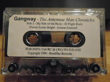 RARE PROMO Gangway CASSETTE TAPE rock Antenna Man Chronicles RC Forney Jr. demo