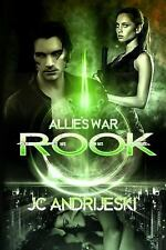 Rook : Allie's War: Book One by J. C. Andrijeski (2011, Paperback)