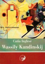 Wassily Kandinskij - Edizioni La Zisa Palermo 2014