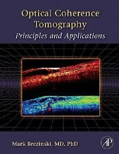Optical Coherence Tomography: Principles and Applications by Brezinski, Mark E.