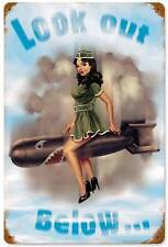 Lethal Threat Pin Up Girl Bomb Look Out Below Metal Sign Man Cave Garage LETH46
