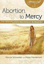 Abortion to Mercy Minibook [Freedom Series] (Freedom (Rose Publishing))