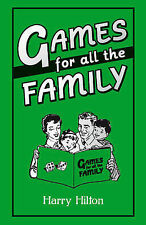 Games For All the Family, Hilton, Harry, New Book