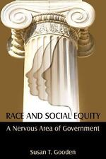 Race and Social Equity: A Nervous Area of Government