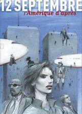 Livre BD 12 Septembre l'Amérique d'après Casterman Collectif Bilal Plantu NEUF