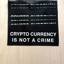 CRYPTO CURRENCY IS NOT A CRIME vinyl bumper sticker black and white bitcoin RND