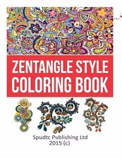 NEW Zentangle Style Coloring Book by Spudtc Publishing Ltd
