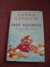 ANGRY HOUSEWIVES EATING BON BONS by Lorna Landvik (2003) HARDCOVER