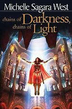 Chains of Darkness, Chains of Light (The Sundered) Sagara West, Michelle Paperb