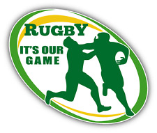 "It's Our Game Rugby Sport Car Bumper Sticker Decal 5"" x 4"""