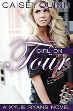 Kylie Ryans: Girl on Tour by Caisey Quinn (2014, Paperback)