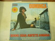"""DOMINGA""""DIMMI COSA ASPETTI ANCORA-disco 45 DECCA 1970""""COPERTINA APRIBILE"""