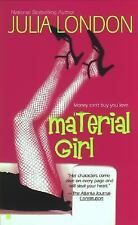 Material Girl by Julia London (2003, Paperback)