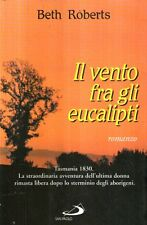 X14 Il vento fra gli eucalipti Roberts Ed. San Paolo 1999