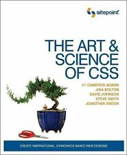 The Art and Science of CSS by Jonathan Snook, Jina Bolton, David Johnson,...