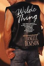 Wilde Thing by Janelle Denison (2003, Paperback)