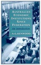 Australian Economic Institutions since Federation: An Introduction-ExLibrary
