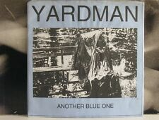 "YARDMAN - ANOTHER BLUE ONE - 7"" VINYL EXCELLENT+"