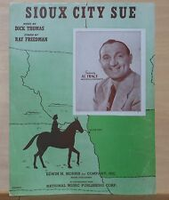 Sioux City Sue - 1945 sheet music - photo of Al Trace on cover