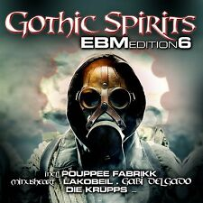 GOTHIC SPIRITS EBM EDITION 6 - 2CD - Die Krupps, The Eternal Afflict, Pouppee...