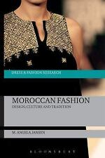 Dress and Fashion Research: Moroccan Fashion : Design, Culture and Tradition...