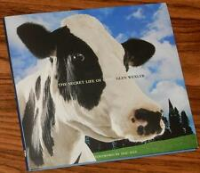 The Secret Life of Cows SIGNED by Glen Wexler (2007, Softcover)