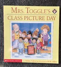 Mrs. Toggle's Class Picture Day by Robin Pulver Paperback Book Free Shipping