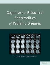 Cognitive and Behavioral Abnormalities of Pediatric Diseases by