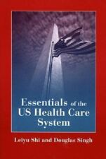 Essentials of the U.S. Health Care System Student Lecture Companion