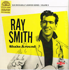 "RAY SMITH- SHAKE AROUND (10 trax  10"" VINYL LP - 50s SUN ROCKABILLY)"
