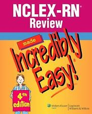 NCLEX-RN Review Made Incredibly Easy! Incredibly Easy! Series