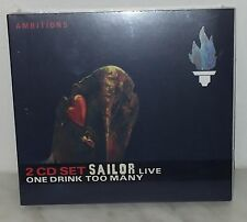 2 CD SAILOR - ONE DRINK TOO MANY - NUOVO - NEW