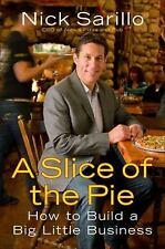 A Slice of the Pie: How to Build a Big Little Business-ExLibrary