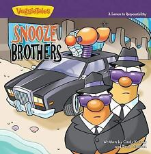 Big Idea Books / VeggieTown Values: The Snooze Brothers : A Lesson in Responsibi