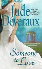 BUY 2 GET 1 FREE Someone to Love by Jude Deveraux (2007, Paperback)